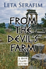 From the Devil's Farm ebook by Leta Serafim