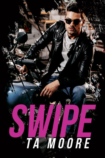 Swipe ebook by TA Moore