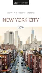 DK Eyewitness Travel Guide New York City - 2019 ebook by DK Travel