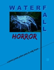 Waterfall Horror ebook by Mike Bozart