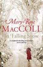 In Falling Snow ebook by
