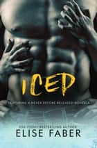 Iced ebook by Elise Faber