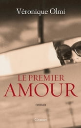Le premier amour ebook by Véronique Olmi