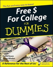 Free $ For College For Dummies ebook by David Rosen,Caryn Mladen