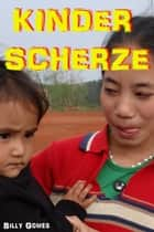 Kinder Scherze ebook by Billy Gomes