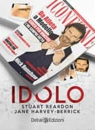 Idolo eBook by Jane Harvey-Berrick, Stuart Reardon