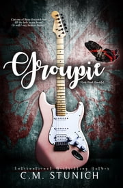 Groupie ebook by C.M. Stunich