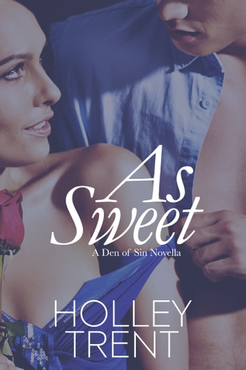 As Sweet ebook by Holley Trent