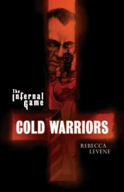 Cold Warriors ebook by Rebecca Levene
