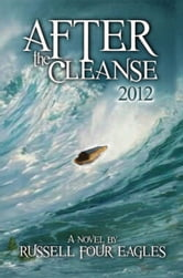After the Cleanse ebook by Russell Four Eagles