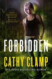 Forbidden - A Novel of the Sazi ebook by Cathy Clamp