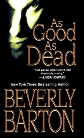 As Good As Dead ebook by Beverly Barton