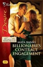 Billionaire's Contract Engagement ebook by Maya Banks