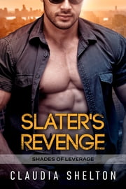 Slater's Revenge ebook by Claudia Shelton