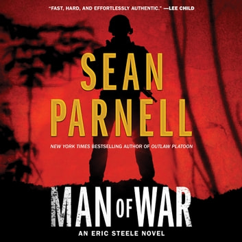 Man of War - An Eric Steele Novel audiobook by Sean Parnell