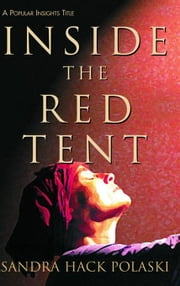 Inside the Red Tent ebook by Sandra Hack Polaski