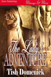 The Lady's Adventure ebook by Tish Domenick
