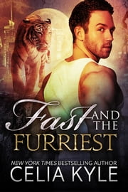 Fast and the Furriest ebook by Celia Kyle