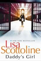 Daddy's Girl eBook by Lisa Scottoline