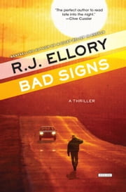 Bad Signs - A Thriller ebook by R.J. Ellory