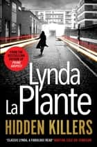 Hidden Killers e-kirjat by Lynda La Plante