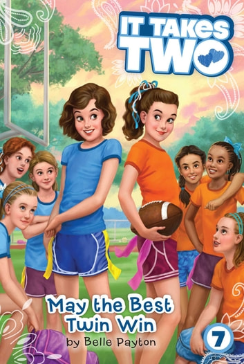 May the Best Twin Win ebook by Belle Payton