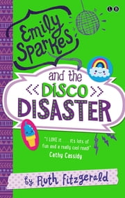 03 Emily Sparkes and the Disco Disaster