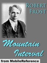Mountain Interval (Mobi Classics) ebook by Robert Frost