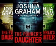 THE FÜHRER'S DAUGHTER (5 book ominibus edition) ebook by Joshua Graham,Jack Patterson