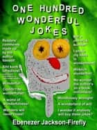 One Hundred Wonderful Jokes ebook by Ebenezer Jackson-Firefly