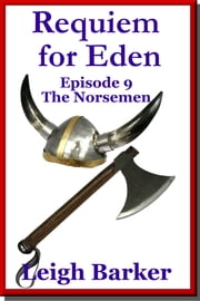 Episode 9: The Norsemen ebook by Leigh Barker