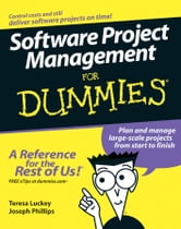 Software Project Management For Dummies ebook by Teresa Luckey,Joseph Phillips