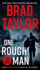 One Rough Man - A Spy Thriller ebook by Brad Taylor