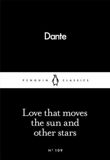 Love That Moves the Sun and Other Stars ebook by Dante Alighieri