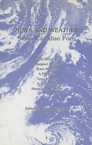 News and Weather - Seven Canadian Poets ebook by August Kleinzahler