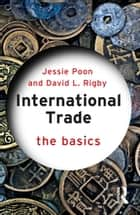 International Trade - The Basics ebook by Jessie Poon, David L. Rigby
