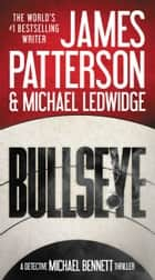 Bullseye eBook par James Patterson