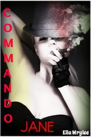 Commando Jane ebook by Ella Wrylee