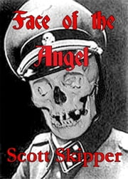 Face of the Angel ebook by Scott Skipper
