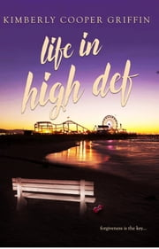 Life in High Def ebook by Kimberly Cooper Griffin