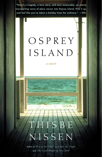 Osprey Island ebook by Thisbe Nissen