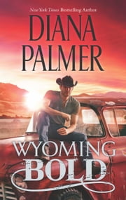 Wyoming Bold ebook by Diana Palmer