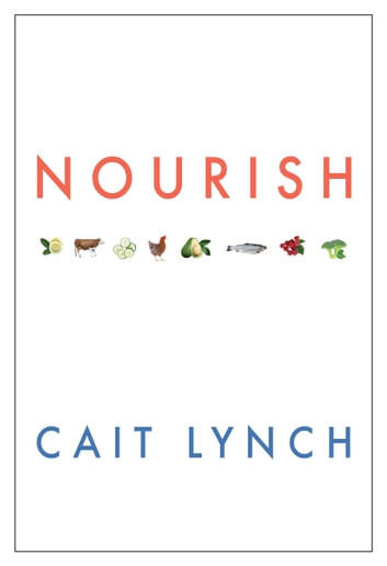 NOURISH - What Are You Hungry For? ebook by Cait Lynch