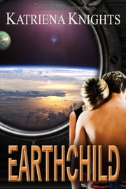 Earthchild ebook by Katriena Knights
