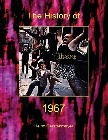 Jim Morrison The Doors. The History of The Doors 1967 ebook by Heinz Gerstenmeyer  sc 1 st  Kobo.com & Jim Morrison The Doors. The History of The Doors 1967 eBook by ...