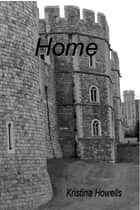 Home ebook by Kristina Howells