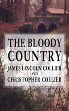 The Bloody Country ebook by