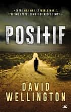 Positif ebook by Benoît Domis, David Wellington