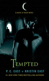 Tempted - A House of Night Novel ebook by P. C. Cast,Kristin Cast