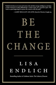 Be the Change ebook by Lisa Endlich
